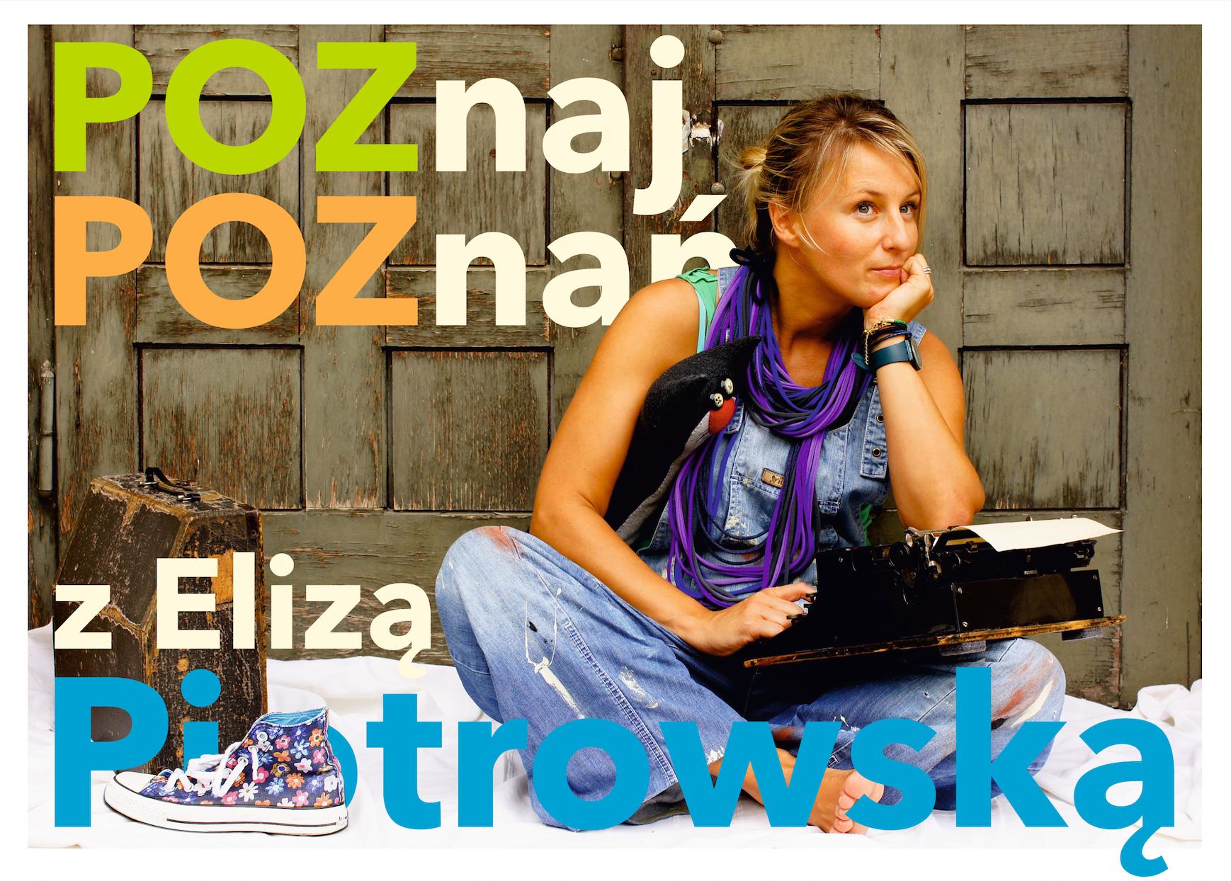Poznaj Poznań z Elizą Piotrowską