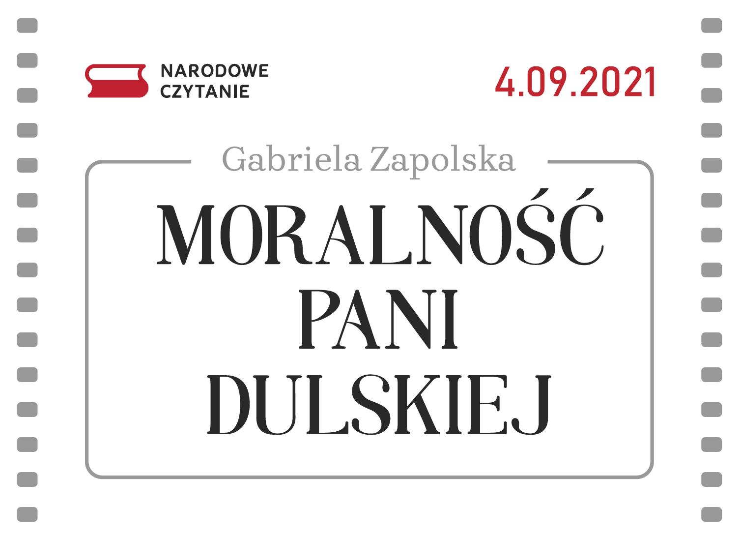 """Baner Narodowego Czytania 2021: Gabriela Zapolska """"Moralność Pani Dulskiej"""" 4.09.2021"""