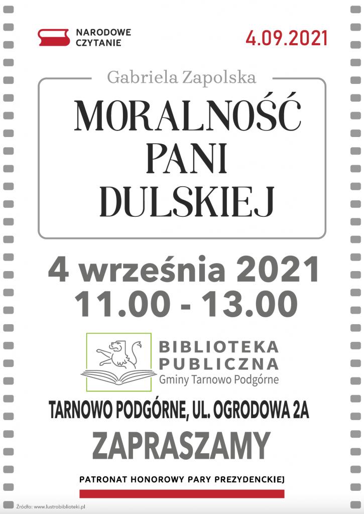 Narodowe Czytanie 2021. Moralność Pani Dulskiej - Gabriela Zapolska. 4 września 2021 11:00 - 13:00 Tarnowo Podgórne ul. Ogrodowa 2a. Zapraszamy